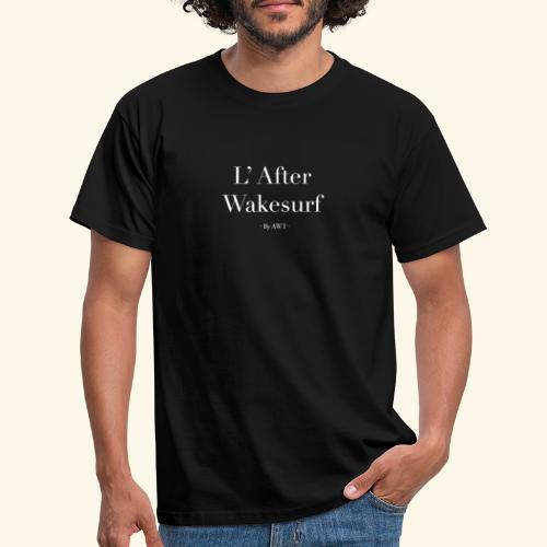l'after Wakesurf - T-shirt Homme