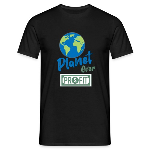 planet over profit - T-shirt Homme
