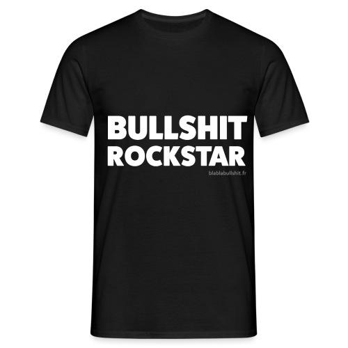 Bullsh*t Rock Star - T-shirt Homme