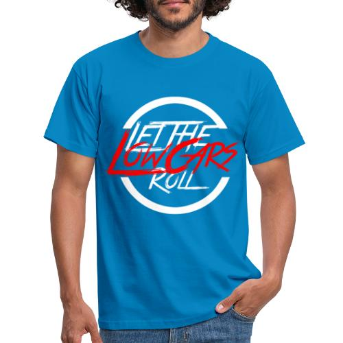 LetTheLowCarsRoll white - Männer T-Shirt
