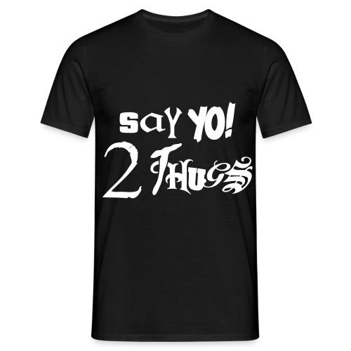 say yo - T-skjorte for menn