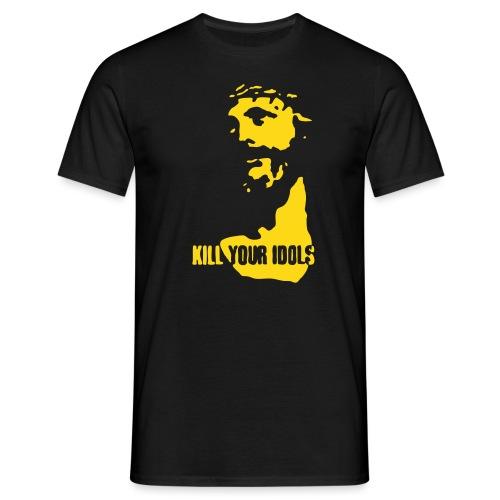 Kill your idols - Men's T-Shirt