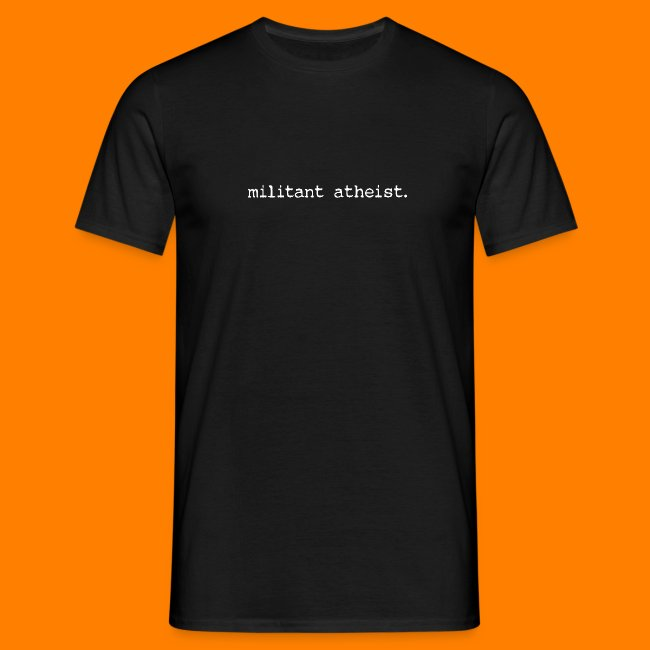 militant atheist WHITE