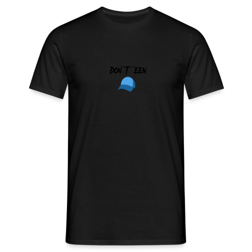 AYungXhulooo - Atlanta Talk - Don't Een Cap - Men's T-Shirt