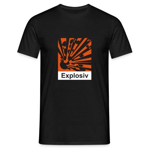 Explosiv - Männer T-Shirt