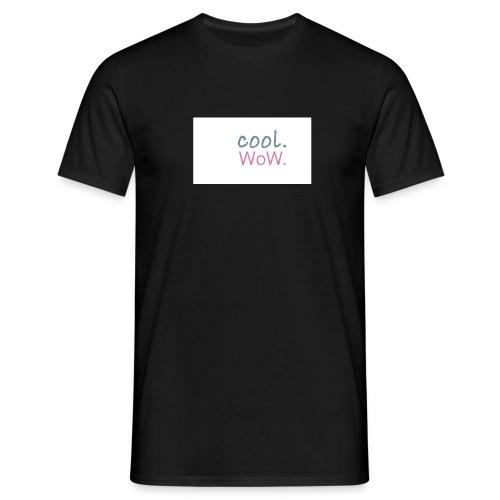 cool wow - Männer T-Shirt