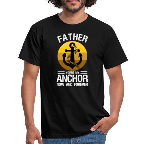 Min Fader är mitt ankare nu och för alltid - T-shirt herr