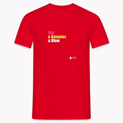 AKs & Bananas & Blow - Männer T-Shirt