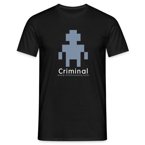 Miniconomy Criminal - Men's T-Shirt