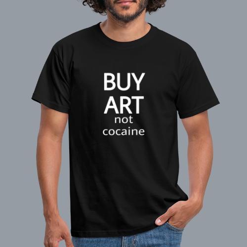 BUY ART NOT COCAINE (blanco) - Camiseta hombre