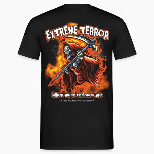 Extreme Terror - Men's T-Shirt