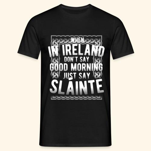 Ireland Shirt Sláinte - Männer T-Shirt
