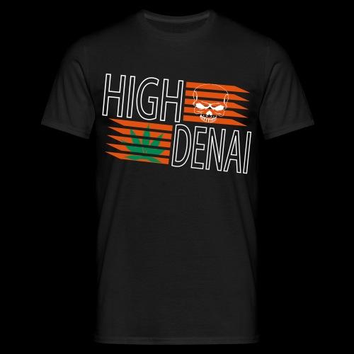 high denai - Männer T-Shirt
