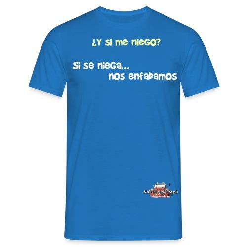 Y si me niego - Men's T-Shirt