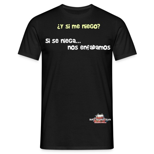 Y si me niego - Men's T-Shirt