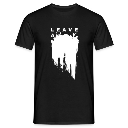 Leave a mark vector - Men's T-Shirt