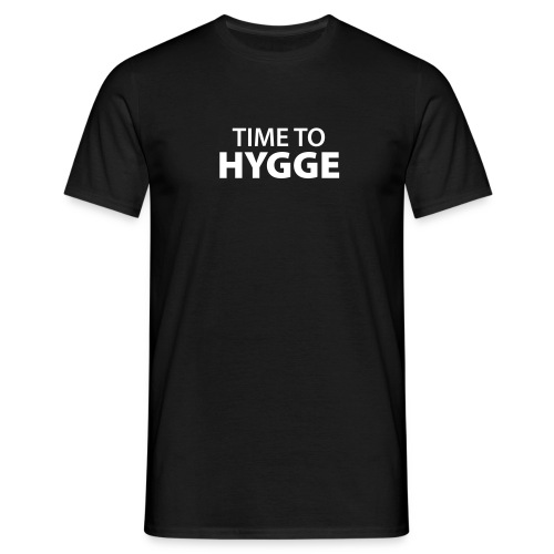 time to Hygge Feeling Glück Zufriedenheit It-Word - Men's T-Shirt