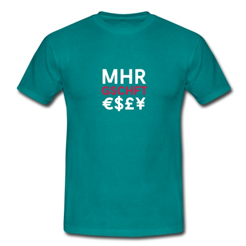 MHR GSCHFT €$£¥ - Männer T-Shirt