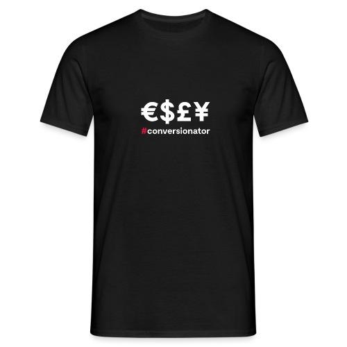 €$£¥ Conversioator - Männer T-Shirt