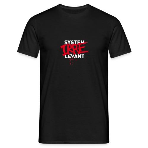 SYSTEM IRRE LEVANT - Männer T-Shirt