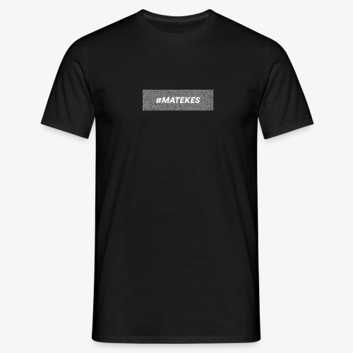 matekes - Mannen T-shirt