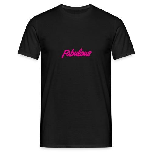 Fabulous - Men's T-Shirt