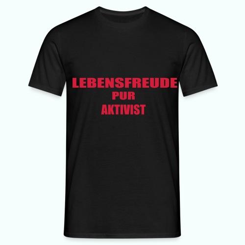 lebensfreude_pur_aktivistai_button - Männer T-Shirt