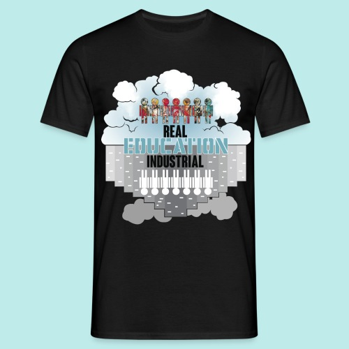 Real Education vs. Industrial Education - Camiseta hombre