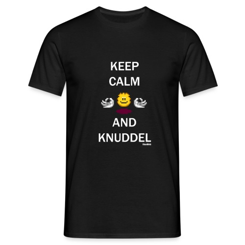 Keep Calm And Knuddel - Männer T-Shirt