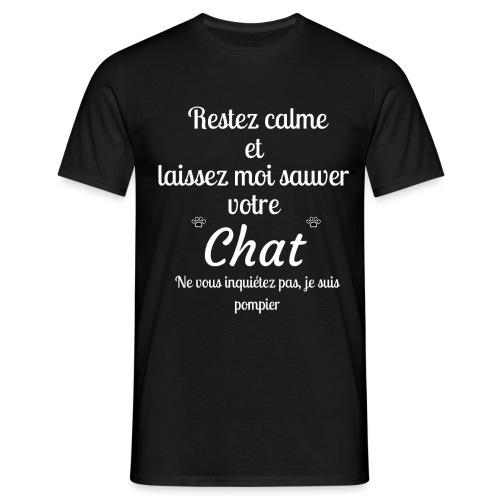 Restez calme sauver chat pompier - T-shirt Homme