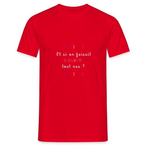 L'Amour tout nus - T-shirt Homme