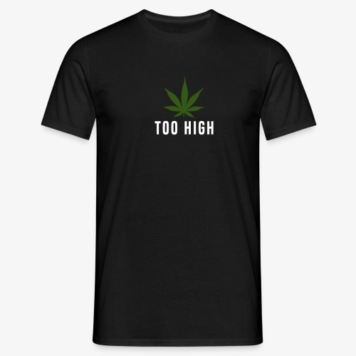 too high design - Mannen T-shirt