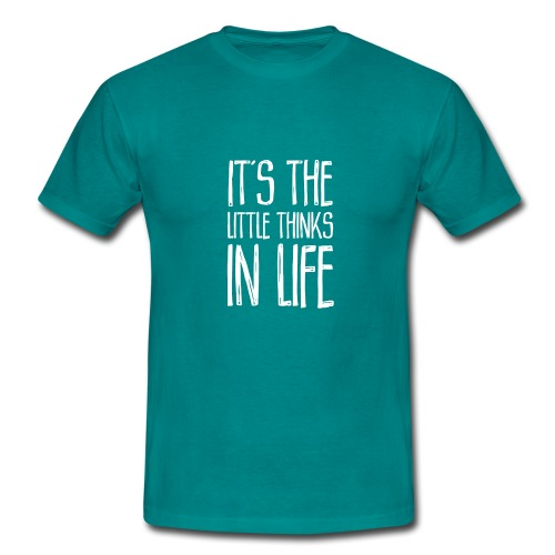 It´s the little thinks - Männer T-Shirt