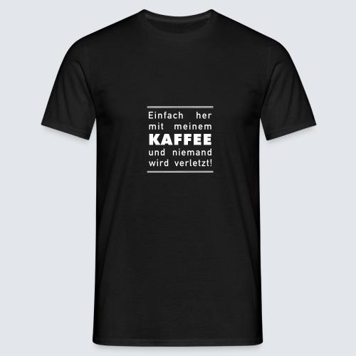 Her mit meine Kaffee - Männer T-Shirt