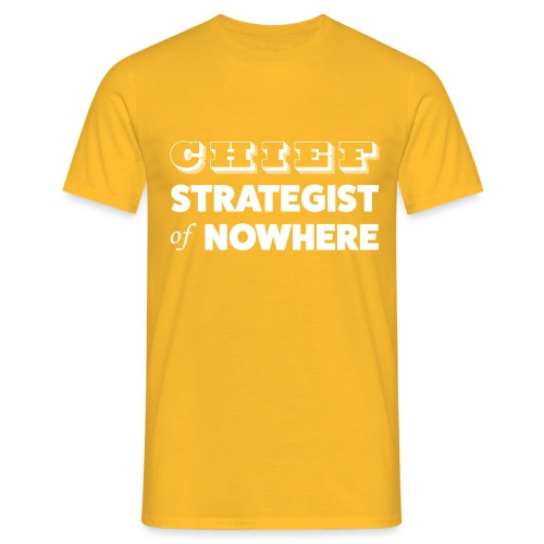 Chief Strategist of Nowhere - T-shirt Homme