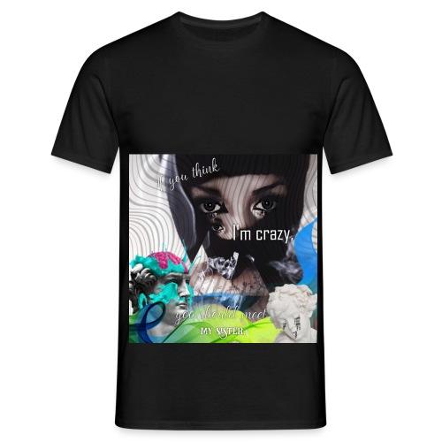 OG crazy sister - T-shirt herr