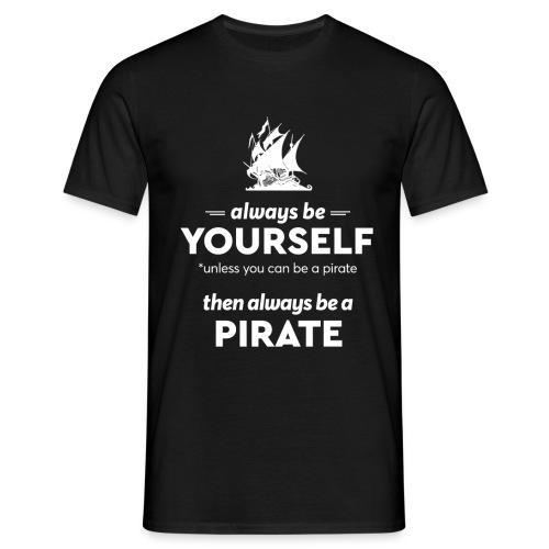 Be a pirate! (light version) - Men's T-Shirt