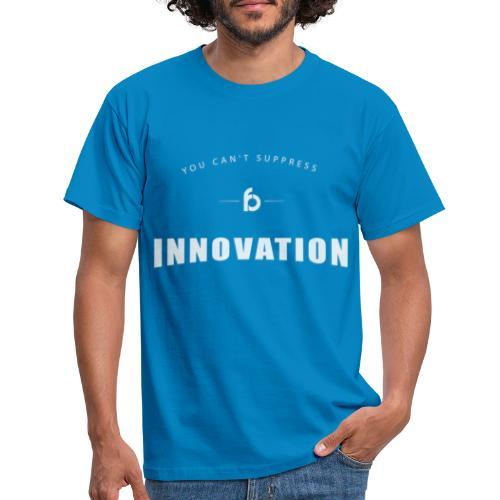 You can't suppress Innovation - Maglietta da uomo
