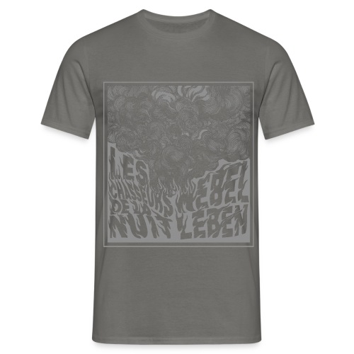 Nebel Leben Grey - Men's T-Shirt