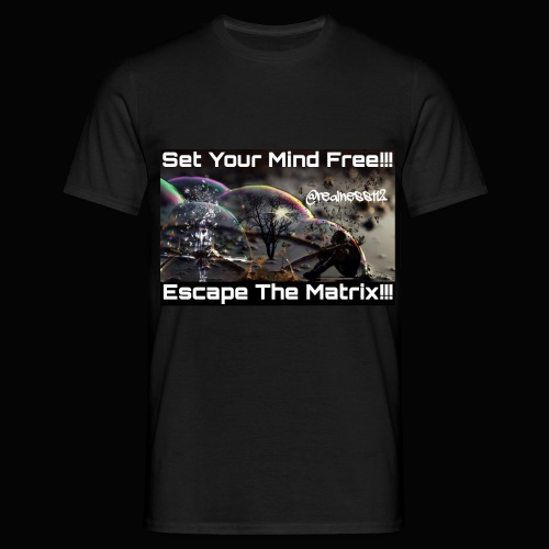 Escape The Matrix!! Truth T-Shirts!!! #Matrix - Men's T-Shirt