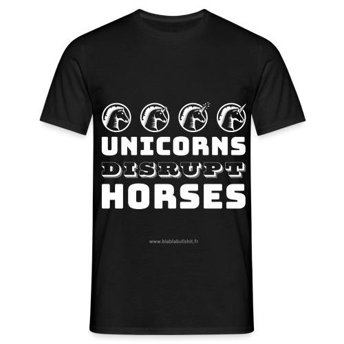 Unicorns Disrupt Horses - T-shirt Homme