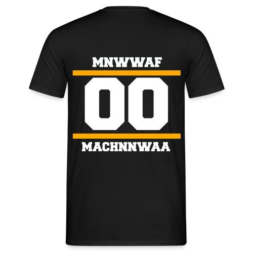 ORIGINAL t shirt design machnnwaa png - Männer T-Shirt