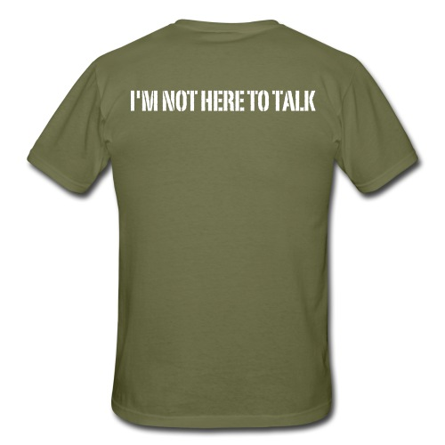 I'm Not Here To Talk, Crossfit, Fitness, Training - Männer T-Shirt