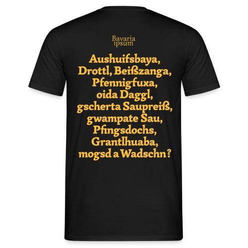 Bayrische Schimpfwörter Nr.1 - Männer T-Shirt