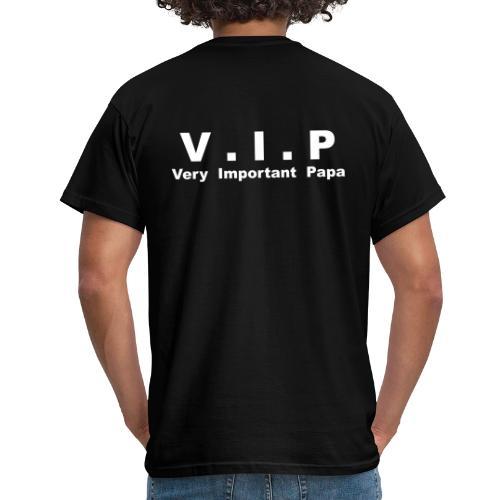 Very Important Papa - V.I.P - T-shirt Homme