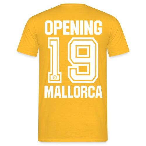 MALLORCA OPENING 2019 Hemd - Malle Tshirt - Mannen T-shirt