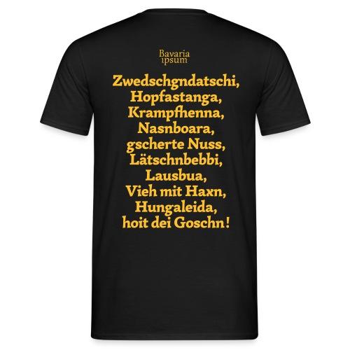 Bayrische Schimpfwörter Nr.3 - Männer T-Shirt