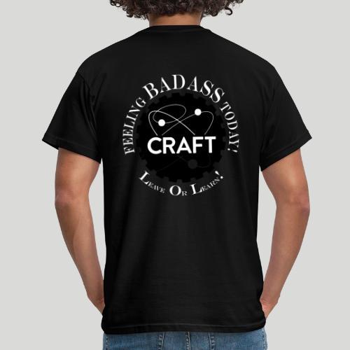Feeling BADASS Today! - Herre-T-shirt