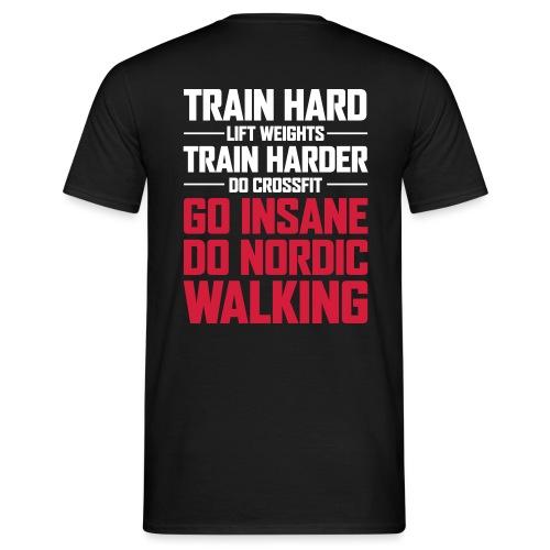 Nordic Walking - Go Insane - Miesten t-paita