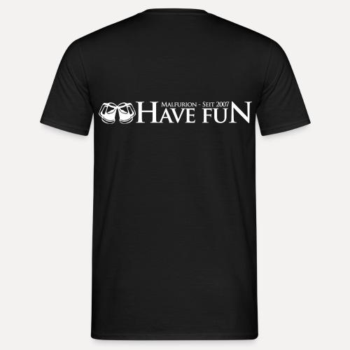 Logo Have Fun Malfurion - Männer T-Shirt